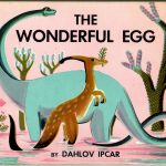 """The front cover of the book """"The Wonderful Egg""""."""