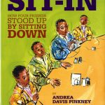 """The cover of """"Sit-In"""" by Andrea Davis Pinkney, illustrations by Brian Pinkney"""