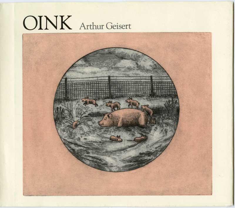 """""""Oink"""" by Arthur Geisert"""