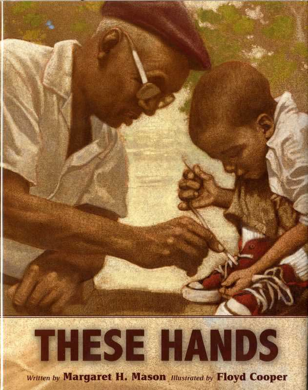 These Hands by Margaret H. Mason cover, a man and a young boy tying shoes